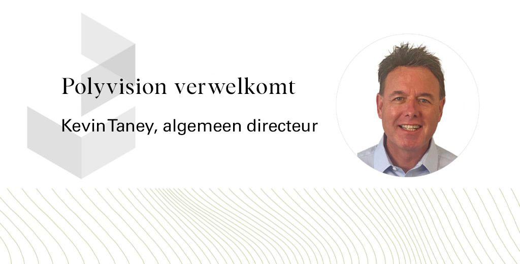 PolyVision verwelkomt algemeen directeur Kevin Taney